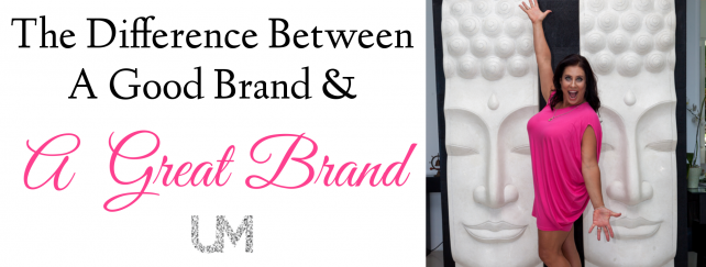 The Difference Between a Good Brand and a Great Brand